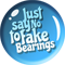 Just say No to fake bearings.